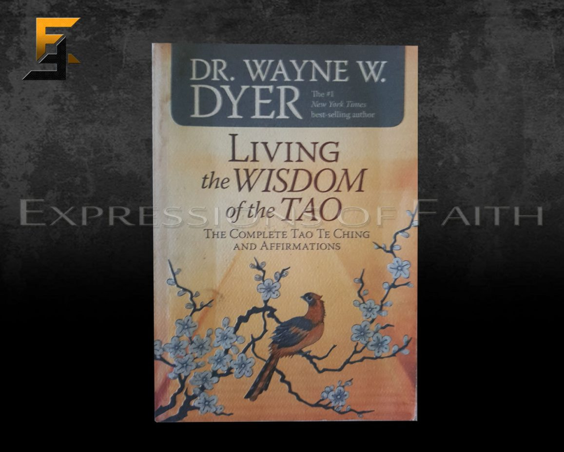 B013 Living the Wisdom of the Tao Dr Wayn Dyer Front - Book Shop