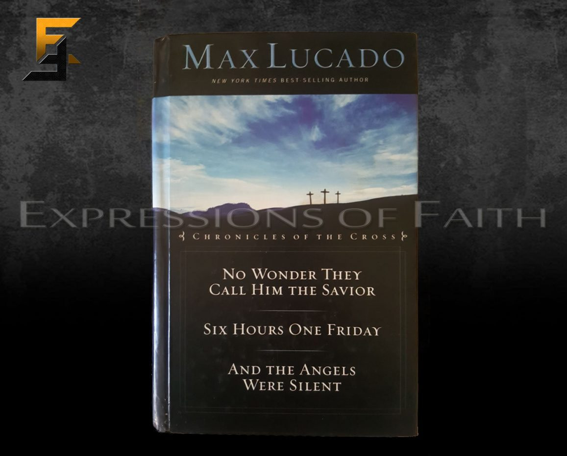 B010 Chronicles of the Cross Max Lucado Front - Book Shop