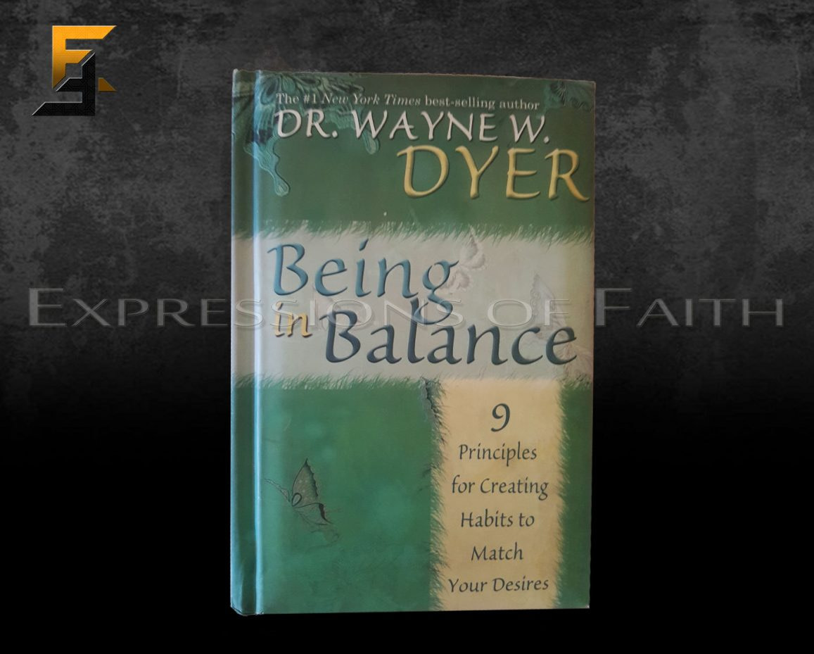 B012 Being in Balance Dr Wayn Dyer Front - Book Shop